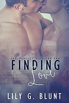 Finding Love: The Perfect Size for You by [Blunt, Lily G]