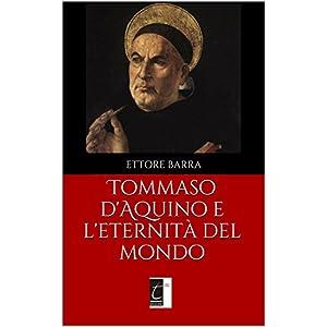 Tommaso d'Aquino e l'eternità del mondo