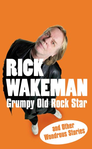 Grumpy Old Rock Star: and Other Wondrous Stories (English Edition)
