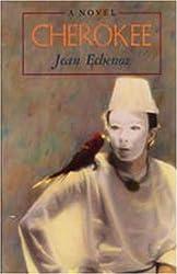 Cherokee by Jean Echenoz (1983-06-01)