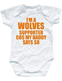 NAUGHTEES clothing - I'm a Wolves supporter cos my Daddy says so babygrow onesie