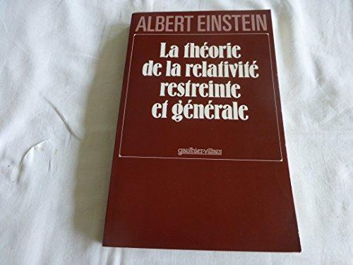 La théorie de la relativité restreinte et générale par Albert Einstein