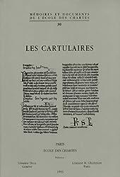 Les Cartulaires : Actes de la Table ronde organisée par l'Ecole nationale des chartes et le GDR 121 du CNRS, Paris, 5-7 décembre 1991