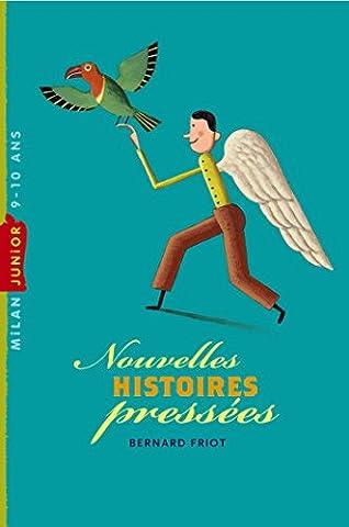Histoires pressées, Tome 02: Nouvelles histoires pressées