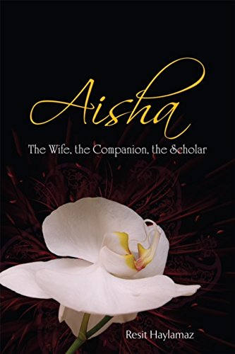 Aisha the wife the companion the scholar ebook resit haylamaz aisha the wife the companion the scholar by haylamaz resit fandeluxe