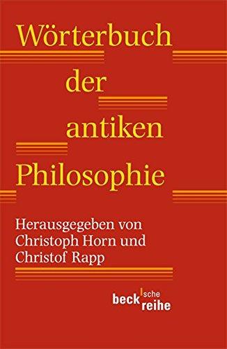 Wörterbuch der antiken Philosophie (Beck'sche Reihe)