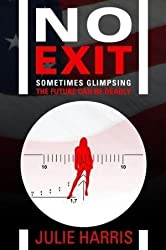 [(No Exit)] [By (author) Julie Harris] published on (April, 2013)