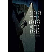 A JOURNEY TO THE CENTRE OF THE EARTH (non illustrated) (English Edition)