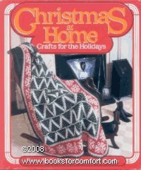 Christmas at Home: Crafts for the Holidays -