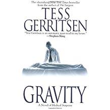 Gravity: A Novel of Medical Suspense (Roman)
