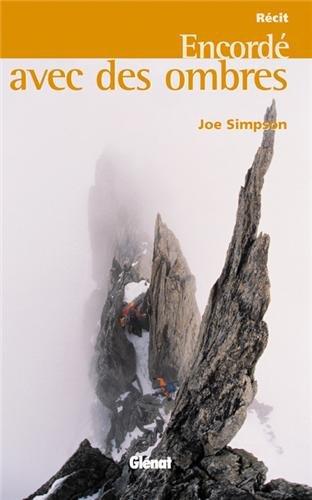 Encordé avec des ombres par Joe Simpson
