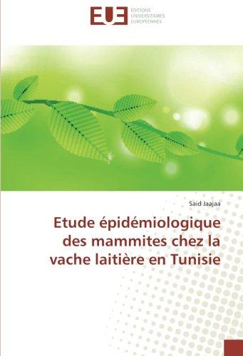 Etude épidémiologique des mammites chez la vache laitière en Tunisie