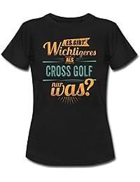 Sportart Cross Golf Es Gibt Wichtigeres Als RAHMENLOS Retro Petrol Hobby Geschenk Frauen T-Shirt von Spreadshirt®