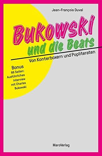 Bukowski und die Beats: Von Konterboxern und Popliteraten