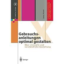 Gebrauchsanleitungen optimal gestalten: Über sinnvolle und verständliche Gestaltung (X.media.press)