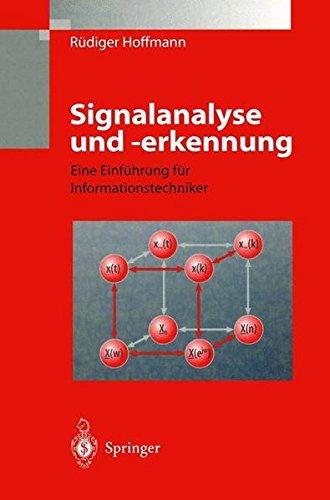 Signalanalyse und -erkennung: Eine Einführung Für Informationstechniker