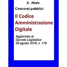 Concorsi pubblici - Il Codice Amministrazione Digitale: Sintesi aggiornata per concorsi pubblici