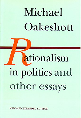 Rationalism in Politics and Other Essays por Michael Oakeshott