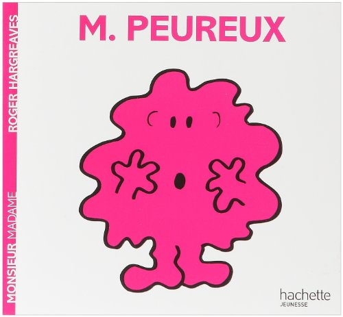 Monsieur Peureux par Roger Hargreaves
