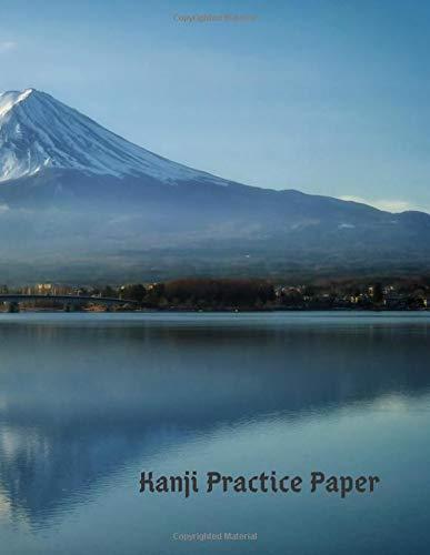 Kanji Practice Paper: Genkouyoushi Japanese Lettering Notebook Workbook Genkoyoshi Hiragana Katakana Yoshi Kana Mount Fuji (Japanese Writing, Band 2) - Mount Back Box