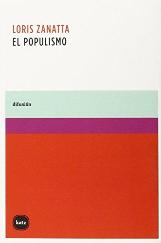El populismo (difusión) por Loris Zanatta