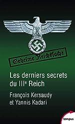 Les derniers secrets du IIIe Reich de François KERSAUDY