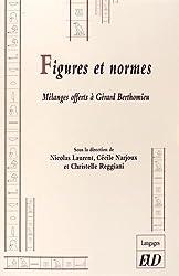 Figures et normes : Méllanges offerts à Gérard Berthomieu