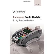 Consumer Credit Models: Pricing, Profit and Portfolios