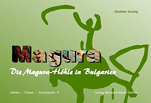 Preisvergleich Produktbild Die Magura-Höhle in Bulgarien (Höhlen - Felsen - Kunstwerke)