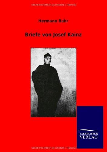 Briefe von Josef Kainz por Hermann Bahr