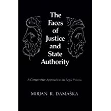 The Faces of Justice and State Authority
