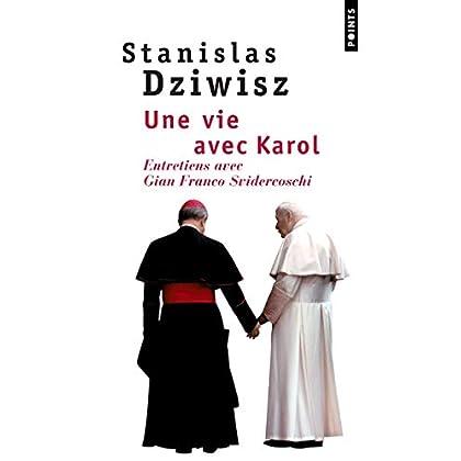 Une vie avec Karol. Entretiens avec Gian Franco Svidercoschi