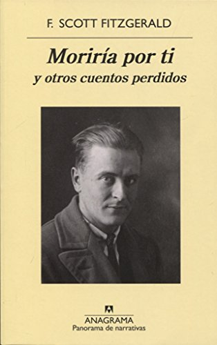 Moriría por ti (Panorama de Narrativas) por F. Scott Fitzgerald