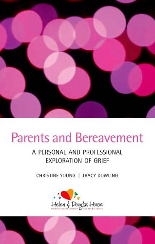 Parents And Bereavement: A Personal And Professional Exploration por Christine Young epub