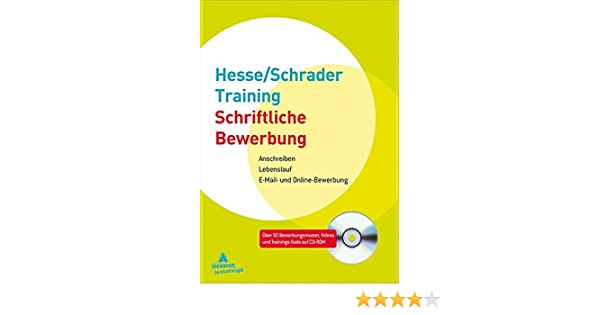 hesseschrader training schriftliche bewerbung anschreiben jrgen hesse hans ch schrader amazonde bcher - Schriftliche Bewerbung