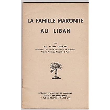 La fAMILLE MARONITE AU Liban