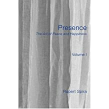 Presence: The Art of Peace and Happiness - Volume 1 (Paperback) - Common