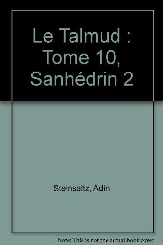 Le Talmud : Tome 10, Sanhédrin 2