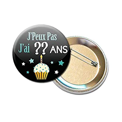 Badge Rond à Épingle 5,6 centimètres j' peux pas j' ai [Votre choix] Ans Idée Cadeau Accessoire Âge Personnalisé pour Anniversaire Homme Femme