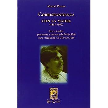 Corrispondenza Con La Madre (1887-1905)