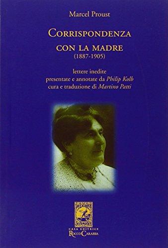 Corrispondenza con la madre (1887-1905) (La biblioteca del particolare) por Marcel Proust