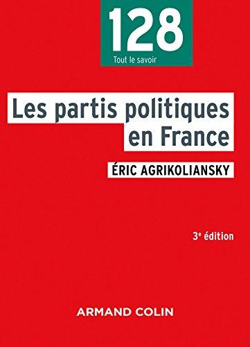 Les partis politiques en France - 3e éd