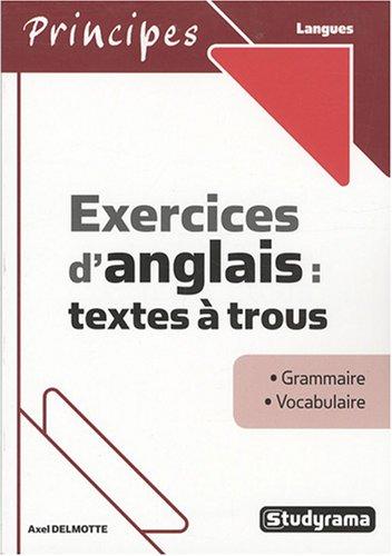 Exercices d'anglais : textes à trous