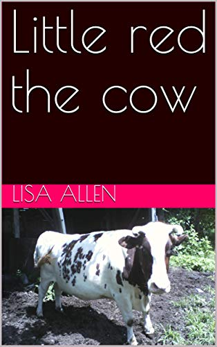 Little red the cow (English Edition) -