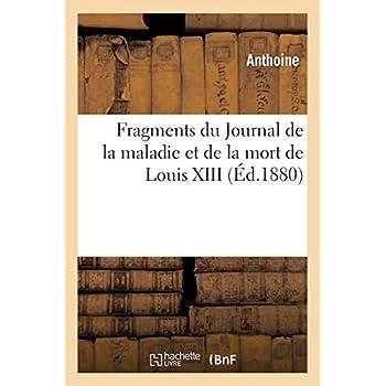 Fragments du Journal de la maladie et de la mort de Louis XIII