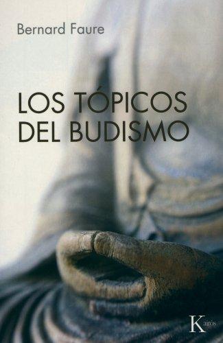 Los tópicos del budismo (Sabiduría Perenne)