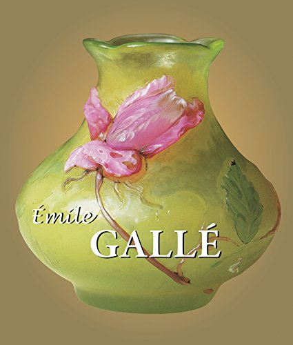 Emile Galle (Best Of Collection)