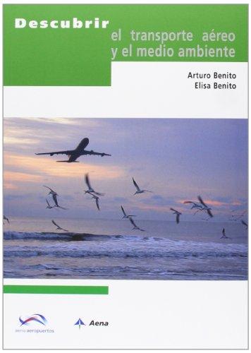 Descubrir el transporte aéreo y el medio ambiente por Arturo Benito