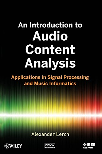 An Introduction to Audio Content Analysis: Applications in Signal Processing and Music Informatics Daten-Übertragungs-system
