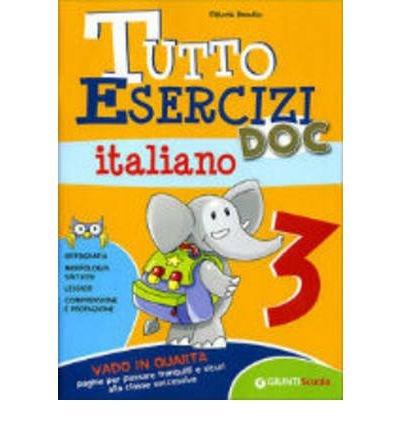 [(Tutto Esercizi DOC Italiano 3)] [Author: Vittoria Busatto] published on (June, 2009)